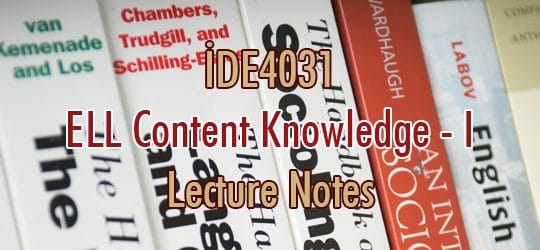 İDE4031 – İngiliz Dili ve Edebiyatı Alan Bilgisi – I