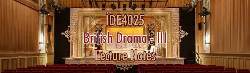 İDE4025 – İngiliz Tiyatrosu – III