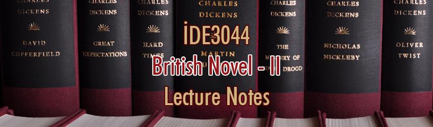 İDE3044 – İngiliz Romanı – II Ders Notları