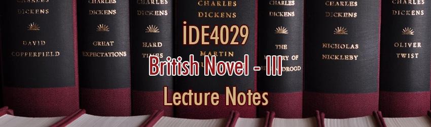İDE4029 – İngiliz Romanı – III