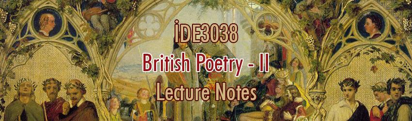 İDE3038 – İngiliz Şiiri – II Ders Notları