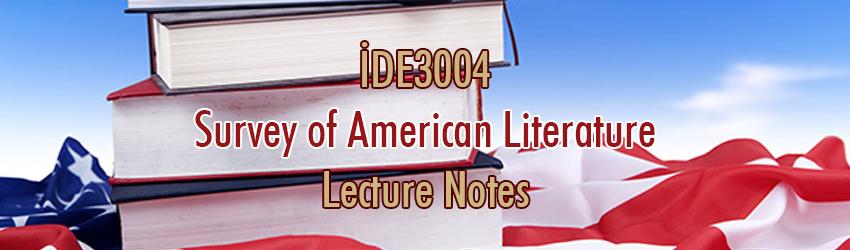 İDE3004 – Amerikan Edebiyatına Genel Bakış Ders Notları