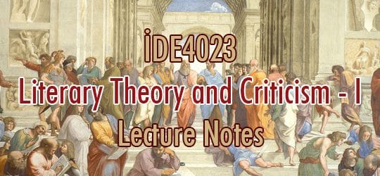 İDE4023 – Edebiyat Teorisi ve Eleştirisi – I